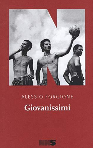Alessio Forgione Giovanissimi ISBN:9788894938562