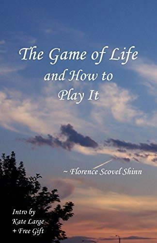 Florence Scovel-Shinn The Game of Life and How