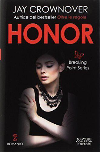 Jay Crownover Honor. Breaking point series