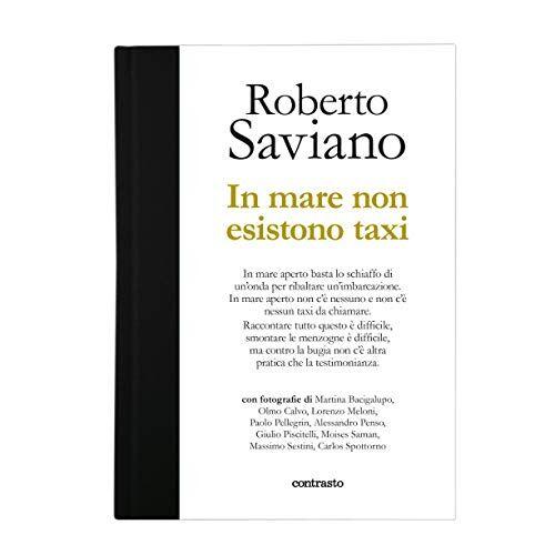 Roberto Saviano In mare non esistono taxi.
