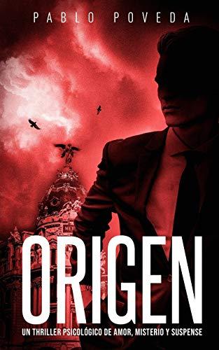 Pablo Poveda Origen: Un thriller psicológico