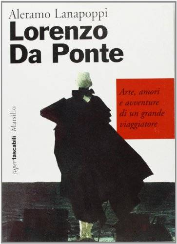 Aleramo Lanapoppi Lorenzo Da Ponte. Arte,