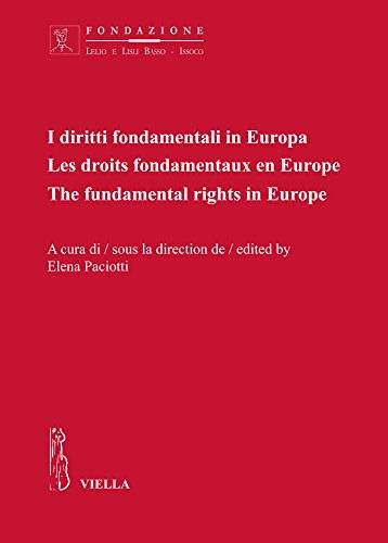 I diritti fondamentali in Europa. Ediz.