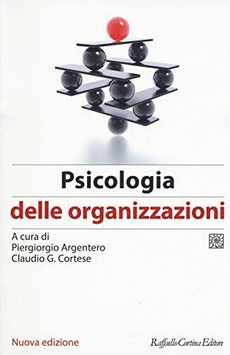 Psicologia delle organizzazioni ISBN:9788832850178