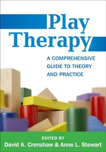 Play Therapy: A Comprehensive Guide to Theory