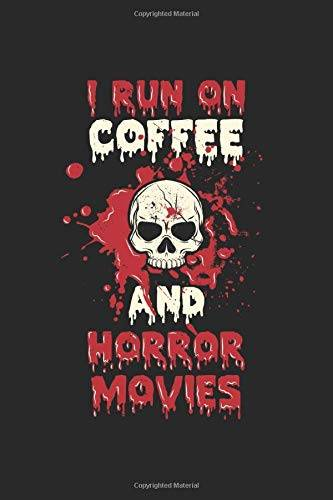 TBO Publications I Run On Coffee And Horror