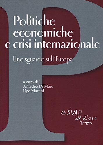 Politiche economiche e crisi internazionale.