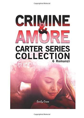 Emily Cross Crimine e Amore: Raccolta di 6