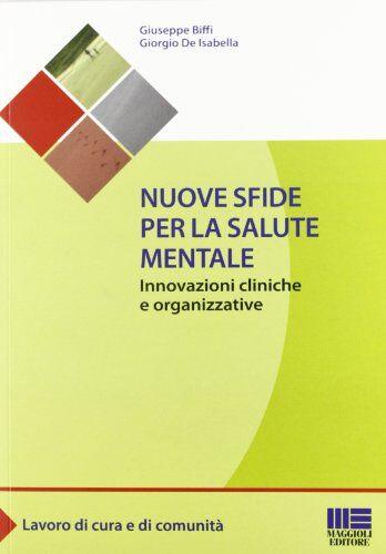 Giuseppe Biffi Nuove sfide per la salute