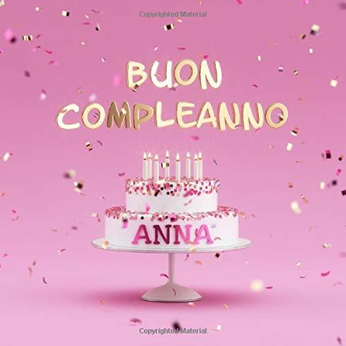 Visufactum Libri Buon Compleanno Anna: Libro