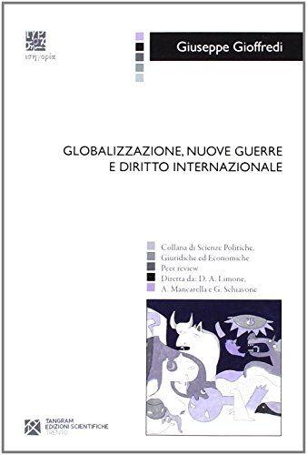 Giuseppe Gioffredi Globalizzazione, nuove