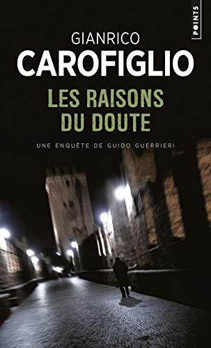 Gianrico Carofiglio Les raisons du doute