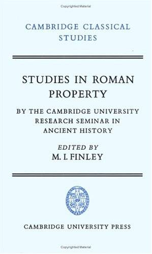 Studies in Roman Property: By the Cambridge