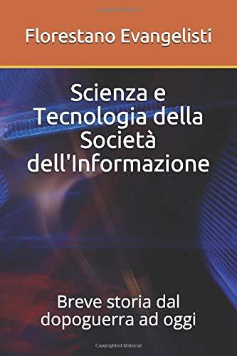 Florestano Evangelisti Scienza e Tecnologia