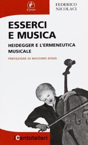 Federico Nicolaci Esserci e musica. Heidegger