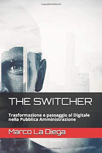 Marco La Diega The Switcher: Il Passaggio e la