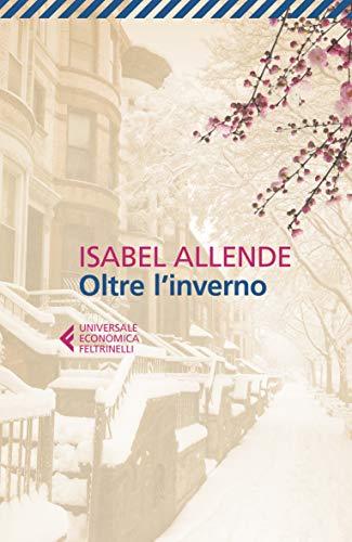 Isabel Allende Oltre l'inverno ISBN:9788807891656