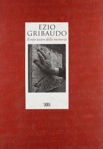 Adriano Olivieri Ezio Gribaudo. Il mio teatro