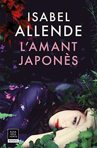 Isabel Allende L'amant japonès ISBN:9788417444150