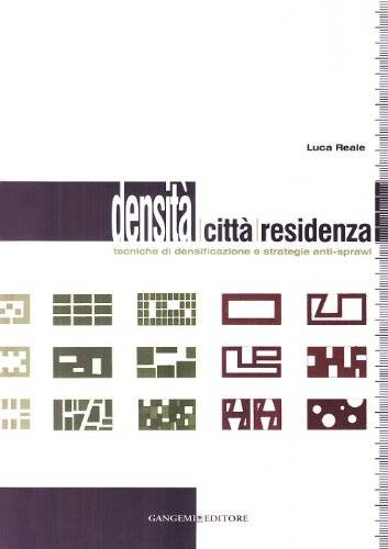 Luca Reale Densità, città, residenza.