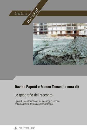 Davide Papotti La geografia del racconto: