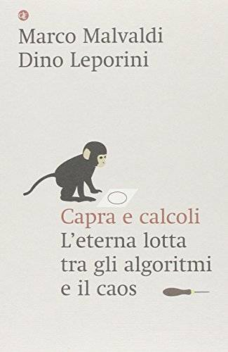 Marco Malvaldi Capra e calcoli. L'eterna lotta