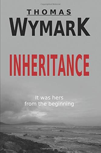 Thomas Wymark Inheritance: A Psychological