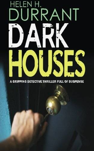 Helen H. Durrant DARK HOUSES a gripping