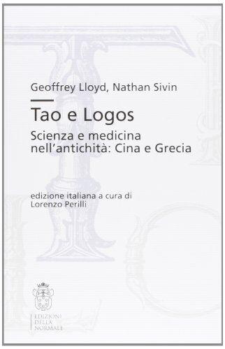 Geoffrey E. Lloyd Tao e Logos. Scienza e