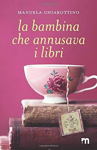Manuela Chiarottino La bambina che annusava I