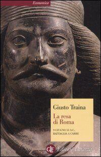 Giusto Traina La resa di Roma. 9 giugno 53 a.