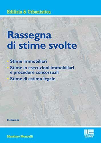 Massimo Moncelli Rassegna di stime svolte