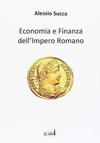 Alessio Succa Economia e finanza dell'Impero