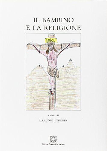 Claudio Stroppa Il bambino e la religione