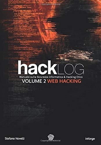 Stefano Novelli Hacklog Volume 2 Web Hacking: