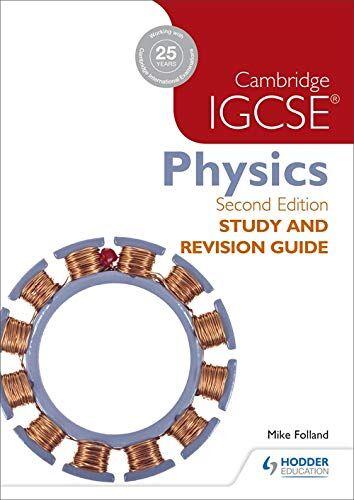 Mike Folland Cambridge IGCSE Physics Study and