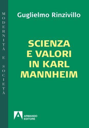 Guglielmo Rinzivillo Scienza e valori in Karl