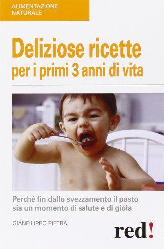 Gianfilippo Pietra Deliziose ricette per i
