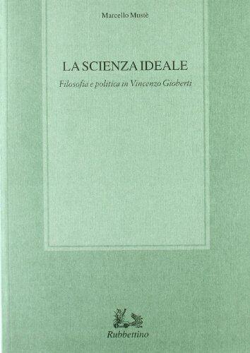 Marcello Mustè La scienza ideale. Filosofia