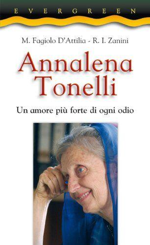 Miela Fagiolo D'Attilia Annalena Tonelli. Un