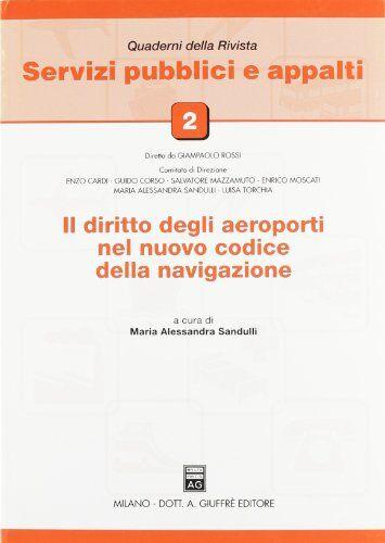 Il diritto degli aeroporti nel nuovo codice