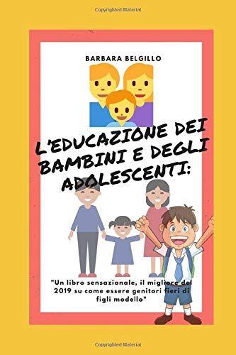 Barbara Belgillo L'educazione dei bambini e