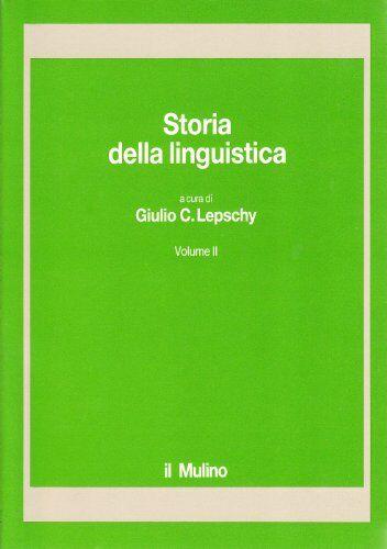 Storia della linguistica: 2 ISBN:9788815026903