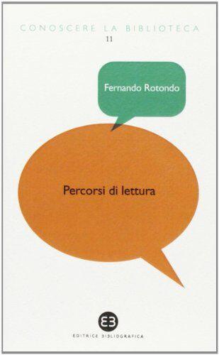 Fernando Rotondo Percorsi di lettura. Tra i