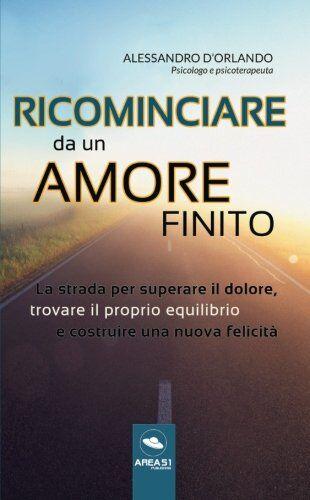 Alessandro D'Orlando Ricominciare da un amore