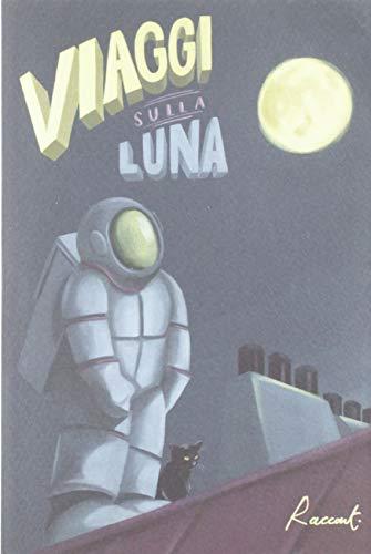Viaggi sulla luna ISBN:9788899767457