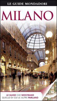 Mondadori Electa Milano. Ediz. illustrata