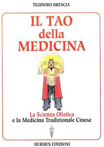 Teodoro Brescia Il tao della medicina. La