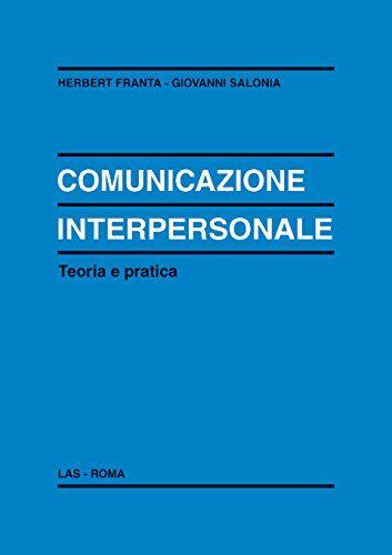 Herbert Franta Comunicazione interpersonale.