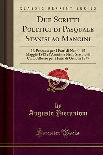 Augusto Pierantoni Due Scritti Politici di